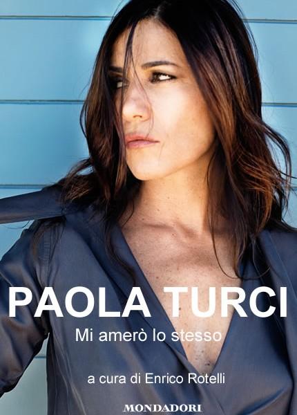 "Paola Turci ""Mi amerò lo stesso"""